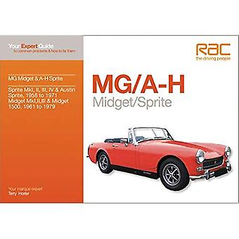 MG Midget & A-H Sprite: Your expert guide to common problems & how to fix them (Auto-Doc Series)