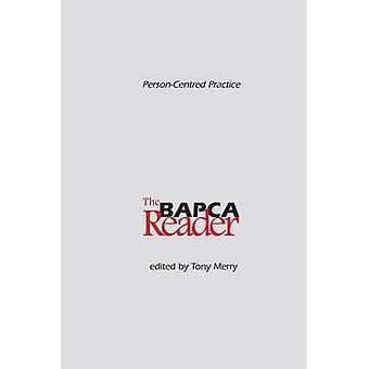 Person-Centred Practice: The BAPCA Reader