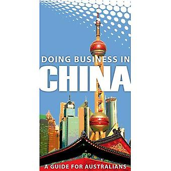 Doing Business in China: A Guide for Australians