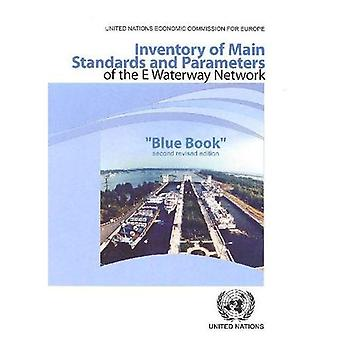 Inventory of Main Standards and Parameters of the E Waterway Network