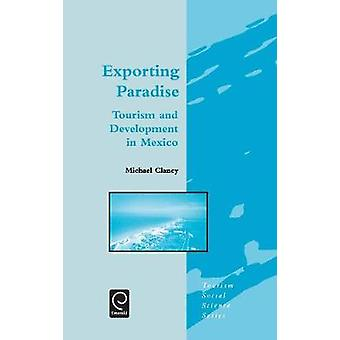 Exporting Paradise by Clancy & Michael