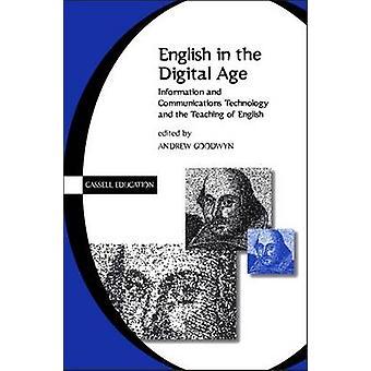 Inglés en la información de la era Digital y comunicaciones tecnología TIC y la enseñanza del inglés por Goodwyn & Andrew