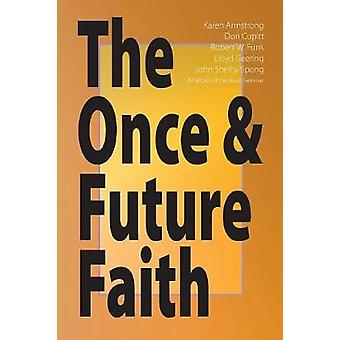 The Once  Future Faith by Funk & Robert W.