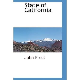 State of California by Frost & John