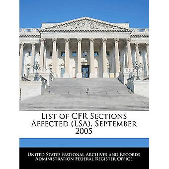 Liste over CFR afsnit ramte LSA September 2005 af USA National Archives and Reco