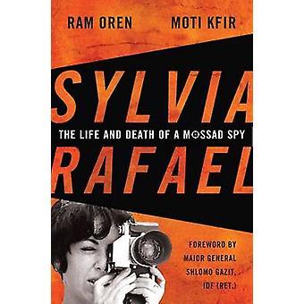 Sylvia Rafael la vie et la mort d'un Mossad espionnent par Oren & Ram