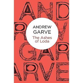 The Ashes of Loda by Garve & Andrew