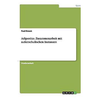 Adipositas. Zusammenarbeit mit auerschulischen tres por Rosen y Paul