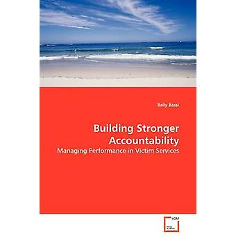 Building Stronger Accountability by Bassi & Bally