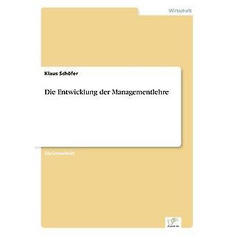 Entwicklung der Managementlehre von Schfer & Klaus sterben