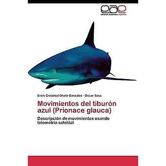 Movimientos del tiburn azul Prionace glauca door Oate Gonzlez Erick Cristbal