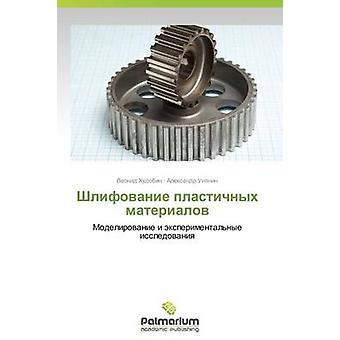 Shlifovanie Plastichnykh Materialov by Khudobin Leonid