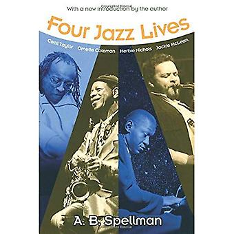 Four Jazz Lives (Jazz Perspectives)