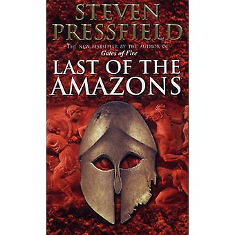 Last of the Amazons by Steven Pressfield - 9780553813869 Book