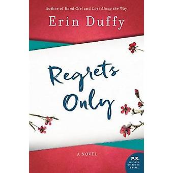 Regrets Only by Erin Duffy - 9780062854636 Book