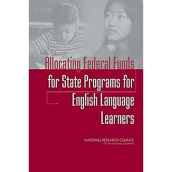 Allocating Federal Funds for State Programs for English Language Lear