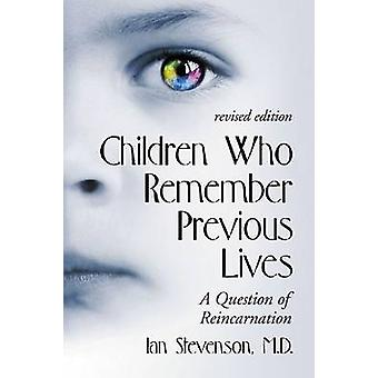Children Who Remember Previous Lives - A Question of Reincarnation (2n