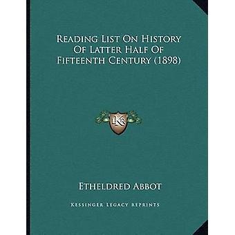 Reading List on History of Latter Half of Fifteenth Century (1898) by