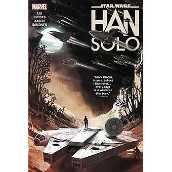 Star Wars - Han Solo by Marjorie Liu - 9781302912109 Book