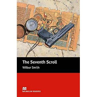 The Seventh Scroll - Intermediate by Wilbur Smith - Stephen Colbourn -