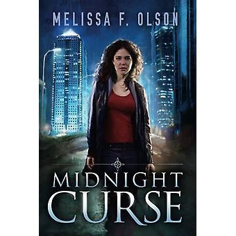 Midnight Curse by Melissa F. Olson - 9781503942820 Book