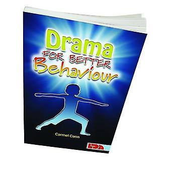 Drama for Better Behaviour by Carmel Conn - 9781855035027 Book