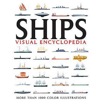 Ships Visual Encyclopedia by David Ross - 9781907446245 Book