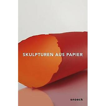 Sculptures Made of Paper by Marc Gundel - 9783864421945 Book