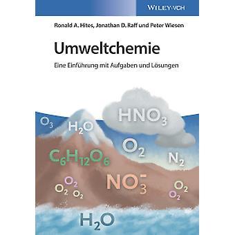 Umweltchemie - Eine Einfuhrung mit Aufgaben und Losungen by Ronald A.