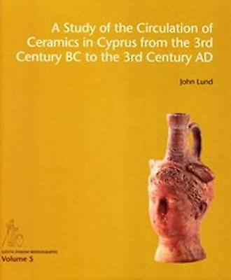 Study of the Circulation of Ceramics in Cyprus from the 3rd Century B