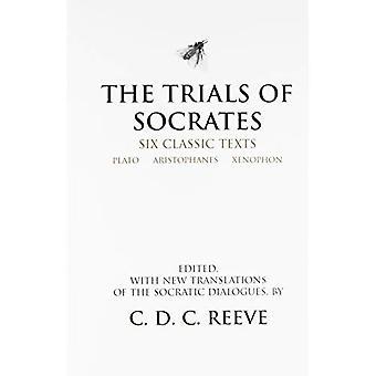 Los juicios de Sócrates: seis textos clásicos