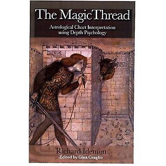 The Magic Thread by Richard Idemon & Gina Ceaglio