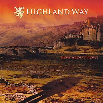 Highland Way - wie jetzt? [CD] USA import