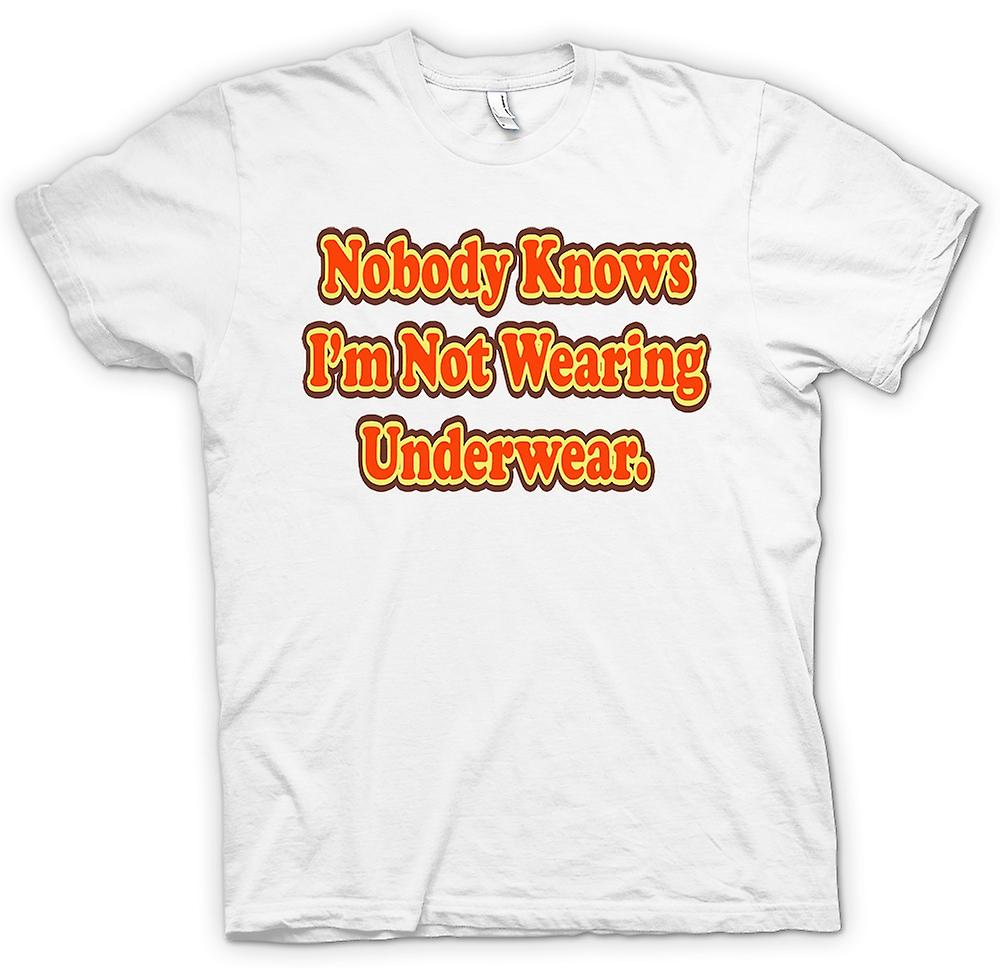 Womens T-shirt - Knowbody Knows I'm Not Wearing Underwear