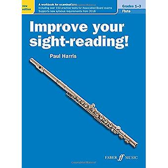 Improve your sight-reading! Flute Grades 1-3 by Paul Harris - 9780571