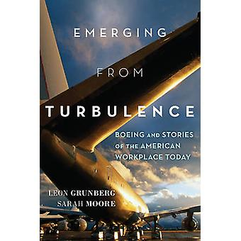 Emerging from Turbulence - Boeing and Stories of the American Workplac