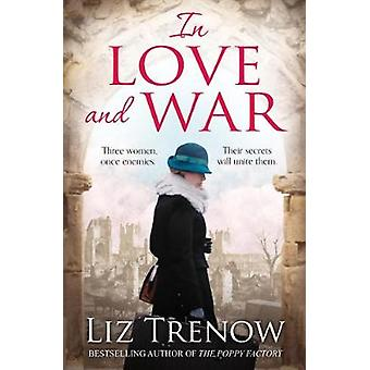 In Love and War by Liz Trenow - 9781509825080 Book