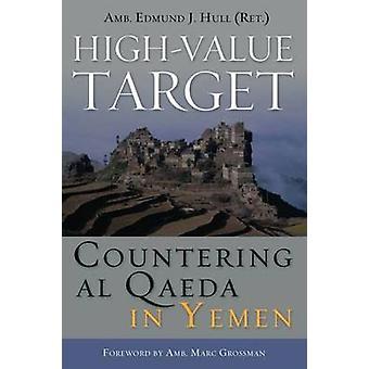 High Value Target - Bekämpfung von Al-Qaida im Jemen von Edmund J. Hull - 9