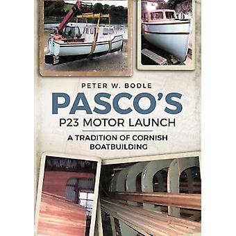 P23 chaloupe de Pasco - une Tradition de Cornouaille Boatbuilding par Pete