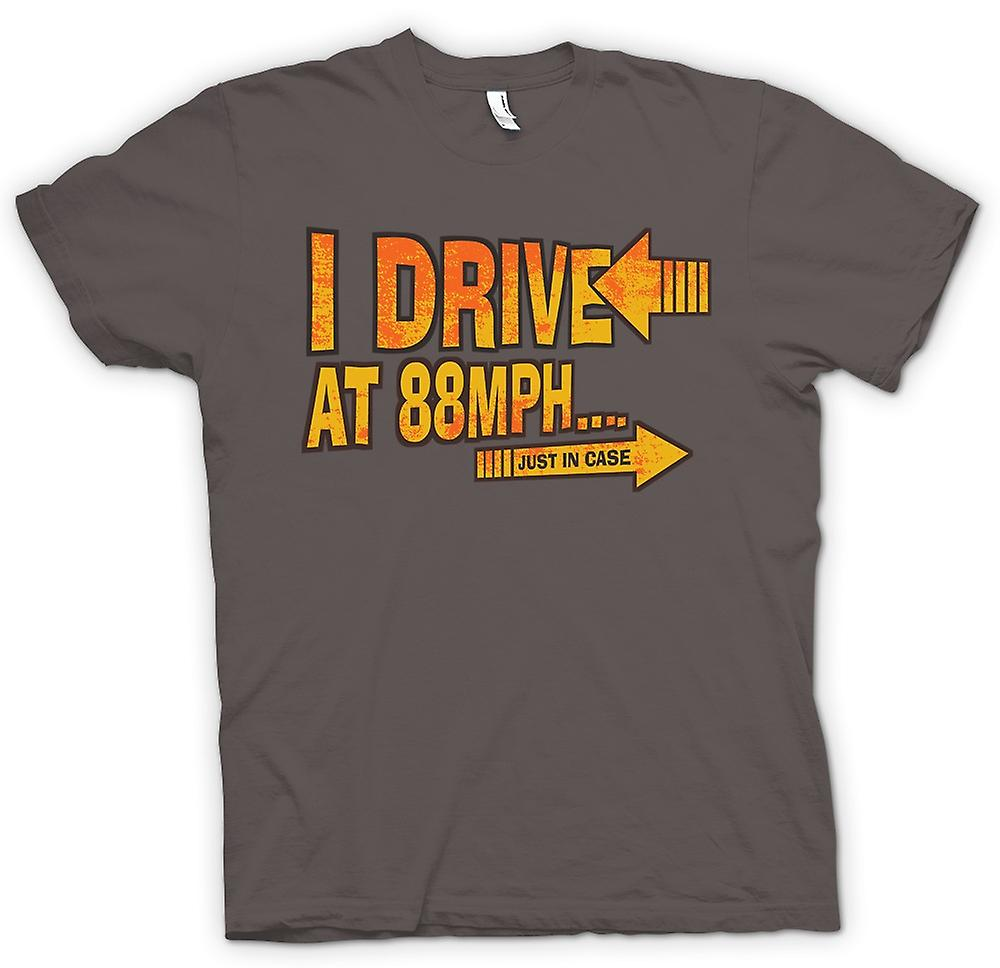 Womens T-shirt - I Drive At 88mph Just In Case - Funny