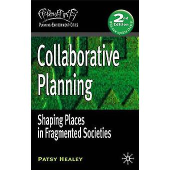 Collaborative Planning by Patsy Healey