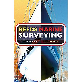 Reeds Marine Surveying (2nd Revised edition) by Thomas Ask - 97807136