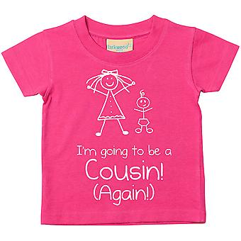 I'm Going To Be A Cousin Again Pink Tshirt
