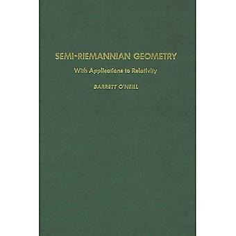 Semi-Riemannian Geometry avec Applications à la relativité