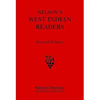Nelson's West Indian Readers Box Set: West Indian Readers Second Primer: 2 (New West Indian Readers)