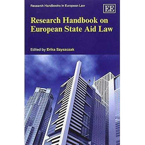 Research Handbook on European State Aid Law (Research Handbooks in European Law)