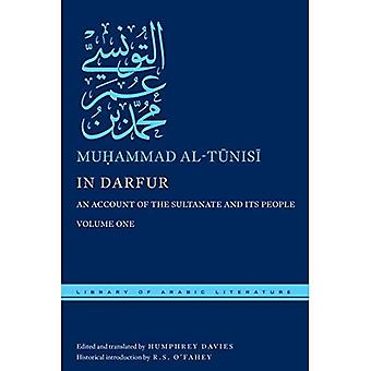 In Darfur, Volume One: An�Account of the Sultanate and�Its People, Volume One�(Library of Arabic Literature)