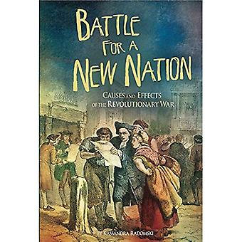 Battle for a New Nation (American Revolutionary War)