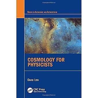 Kosmologie für Physiker (Serie in Astronomie und Astrophysik)