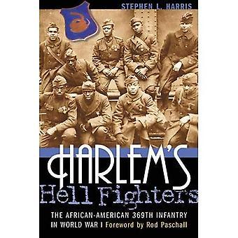 Combatientes del infierno de Harlem: la infantería 369 afroamericana en la I Guerra Mundial